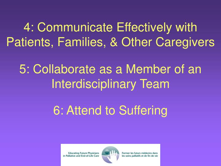 4: Communicate Effectively with Patients, Families, & Other Caregivers