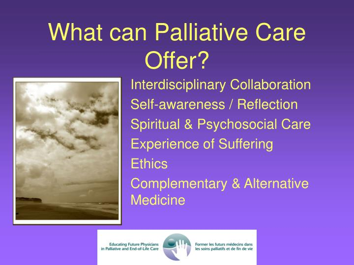 What can Palliative Care Offer?