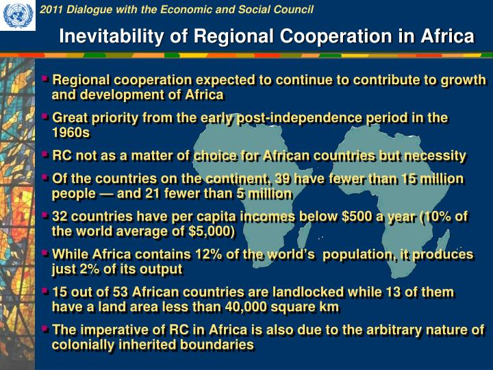 Inevitability of Regional Cooperation in Africa