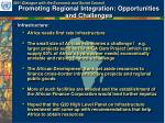 promoting regional integration opportunities and challenges1