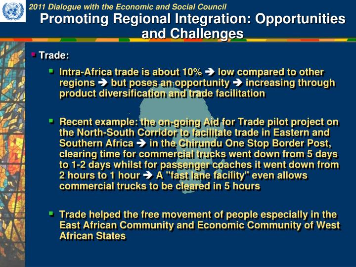 Promoting Regional Integration: Opportunities and Challenges