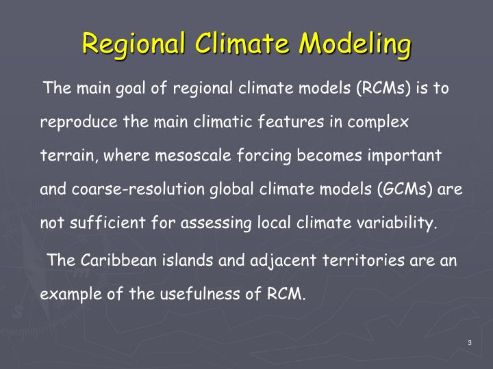 Regional climate modeling