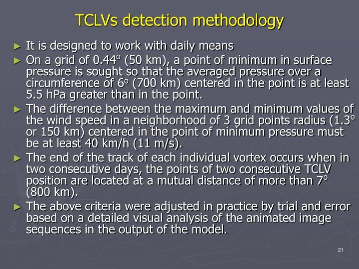 TCLVs detection methodology