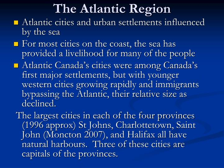 The Atlantic Region