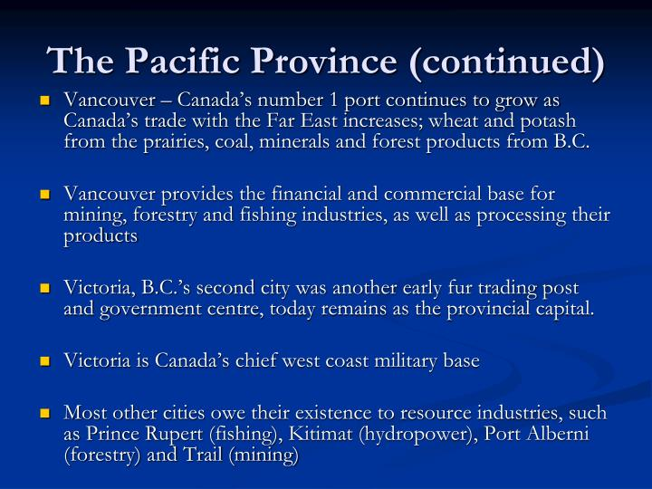 The Pacific Province (continued)