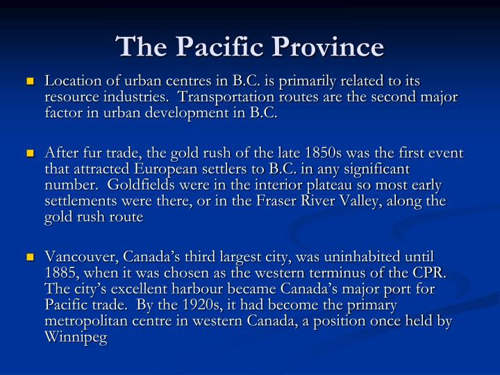 The Pacific Province