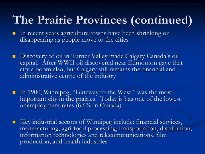 The Prairie Provinces (continued)