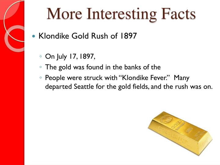 More Interesting Facts