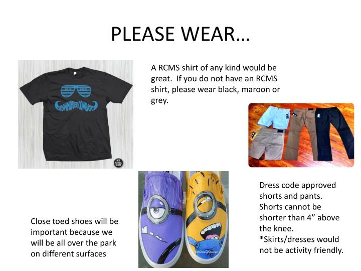 PLEASE WEAR…