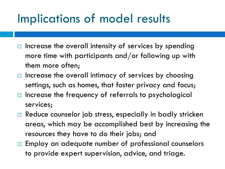 Implications of model results