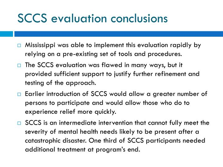 SCCS evaluation conclusions