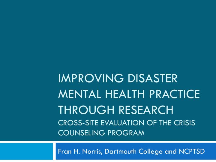 Improving Disaster mental health practice through research