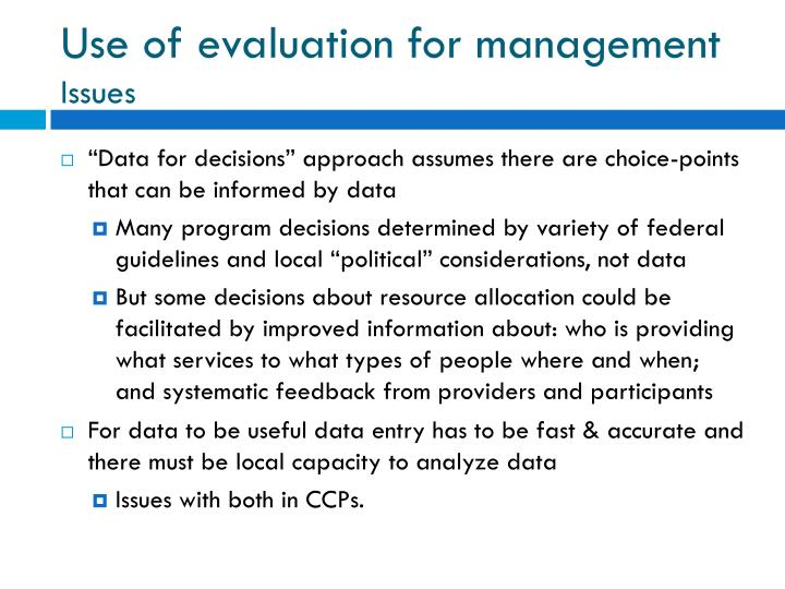 Use of evaluation for management