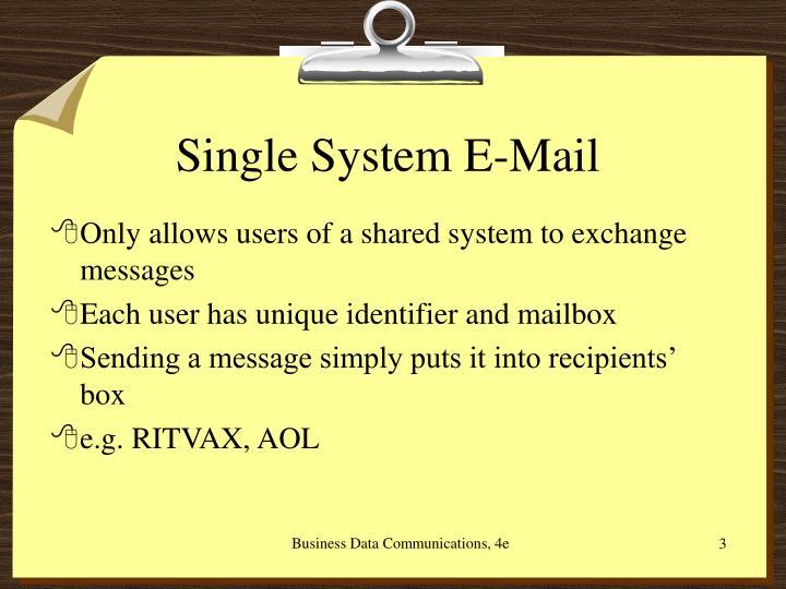 Single System E-Mail