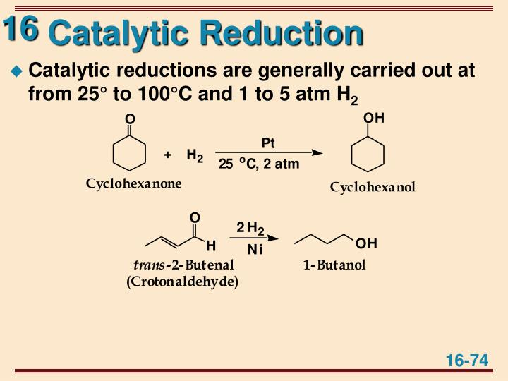 Catalytic Reduction