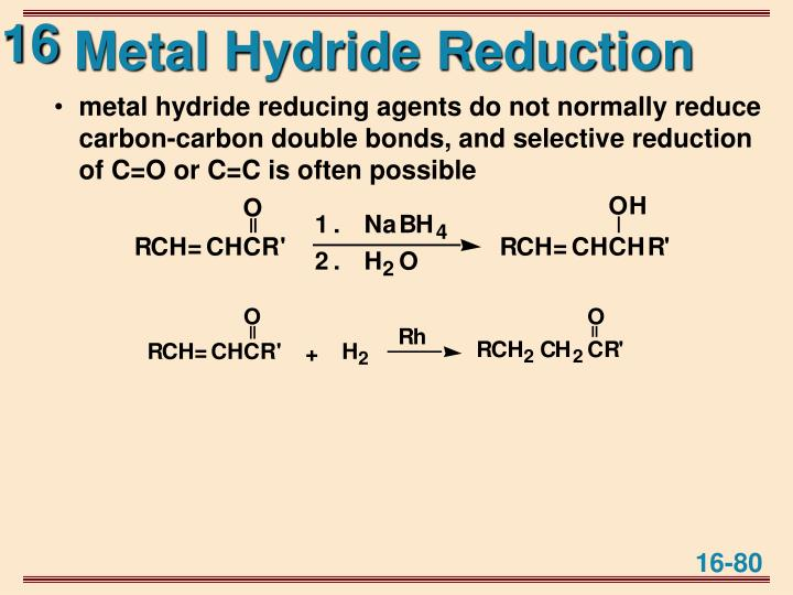 Metal Hydride Reduction