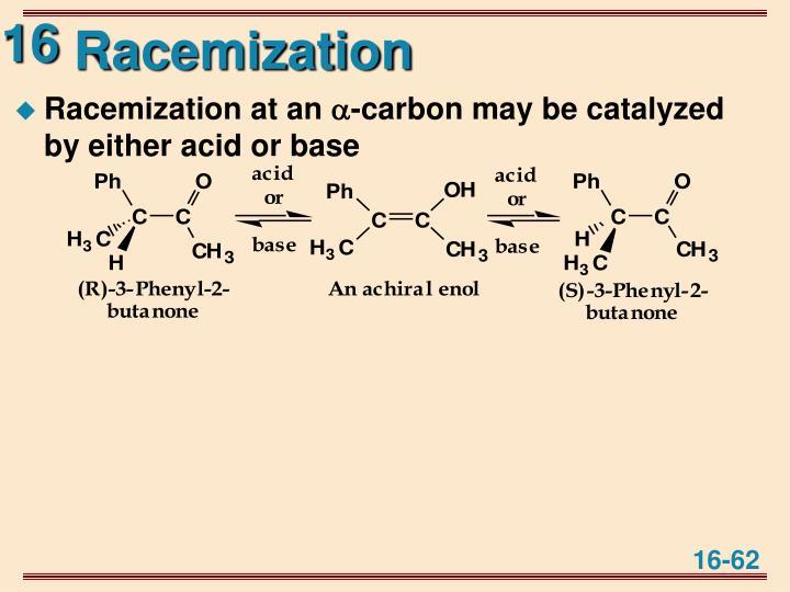 Racemization