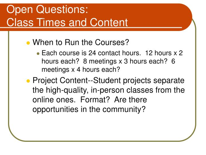 Open Questions: