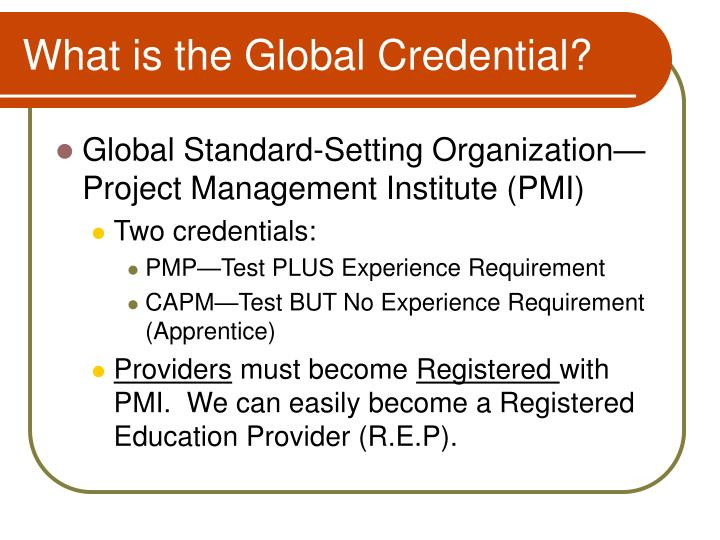What is the Global Credential?