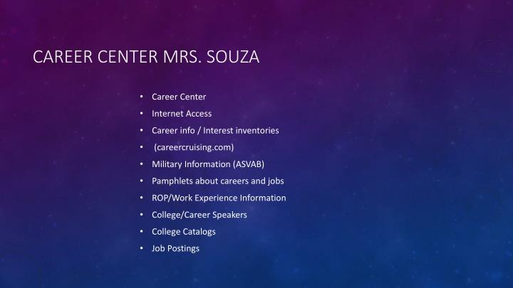 Career Center Mrs. Souza
