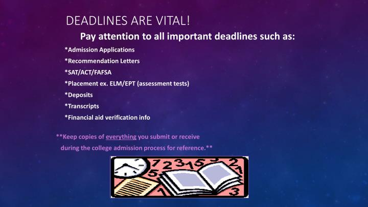 Deadlines are VITAL!