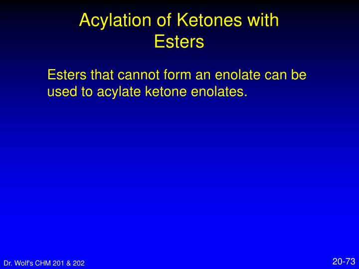 Acylation of Ketones with Esters