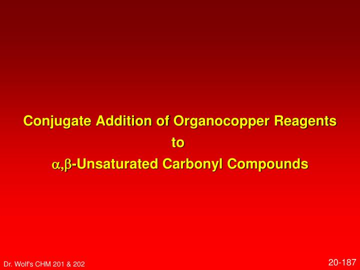 Conjugate Addition of