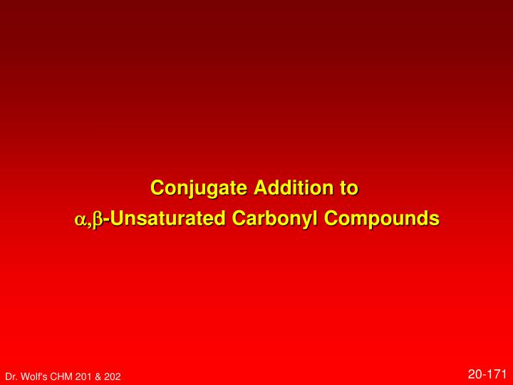 Conjugate Addition to