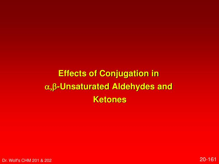 Effects of Conjugation in