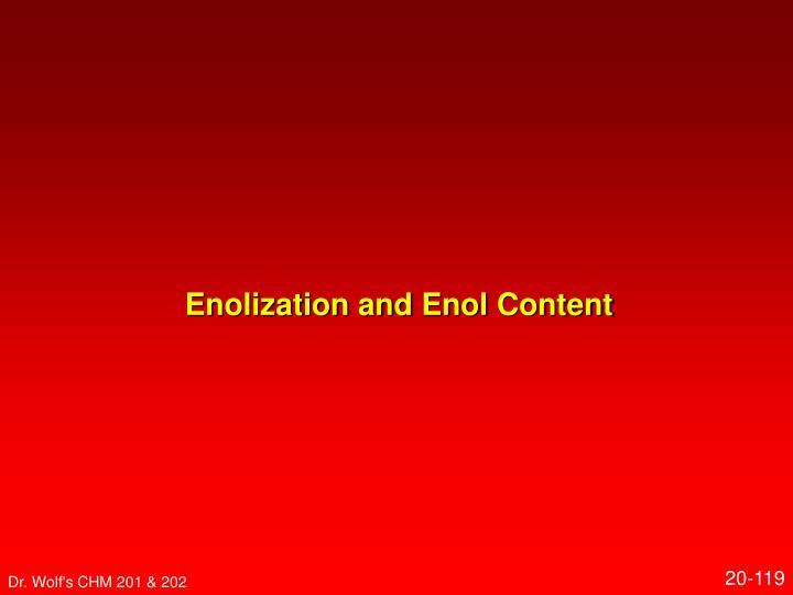 Enolization