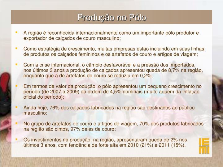 Produção no Pólo