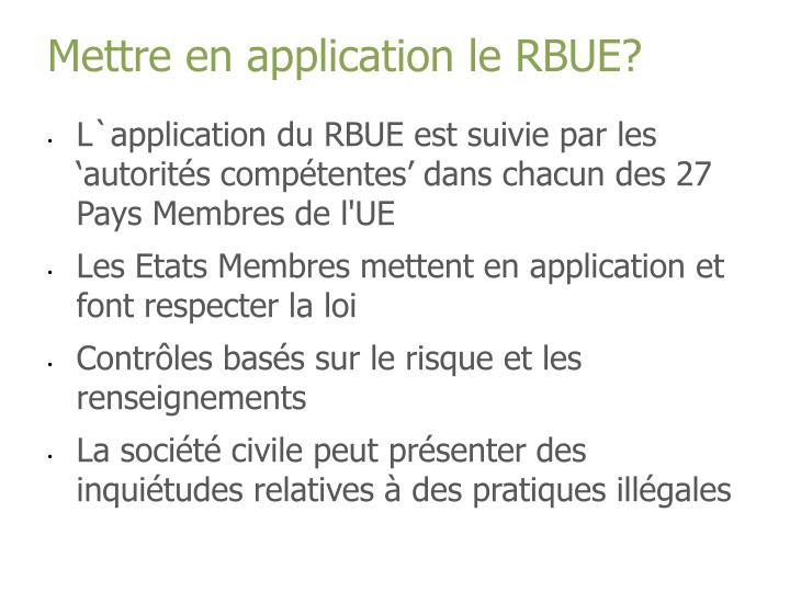 Mettre en application le RBUE?