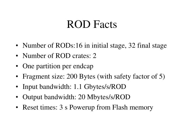 ROD Facts