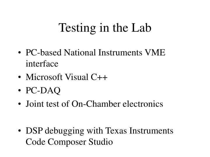 Testing in the Lab