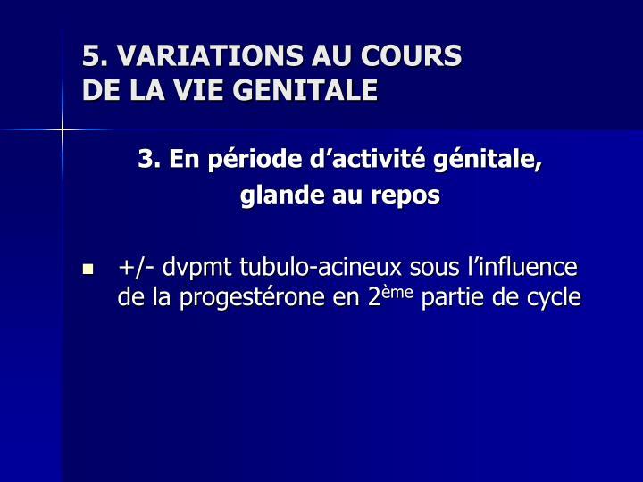 5. VARIATIONS AU COURS