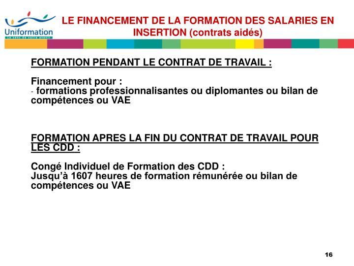 LE FINANCEMENT DE LA FORMATION DES SALARIES EN INSERTION (contrats aidés)