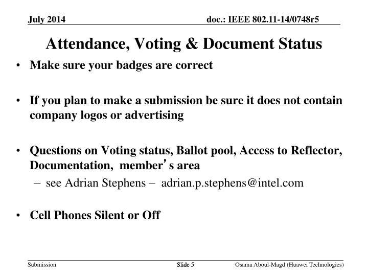 Attendance, Voting & Document Status