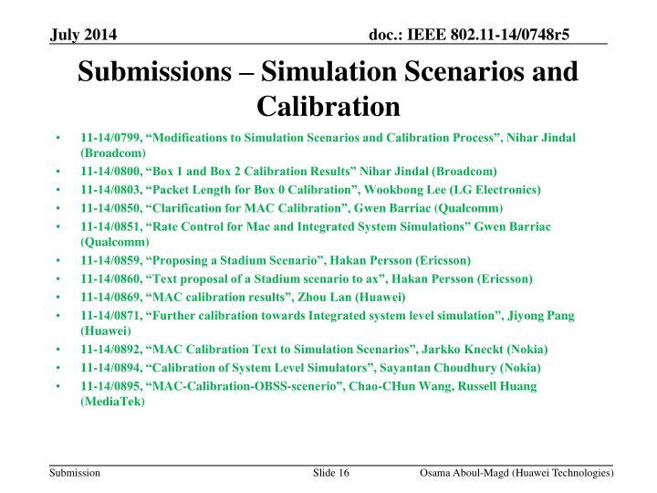 Submissions – Simulation Scenarios and Calibration