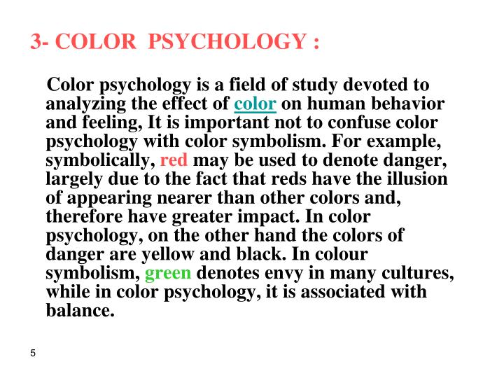 3- COLOR  PSYCHOLOGY :