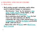 4 meaning and use of colors a red cont