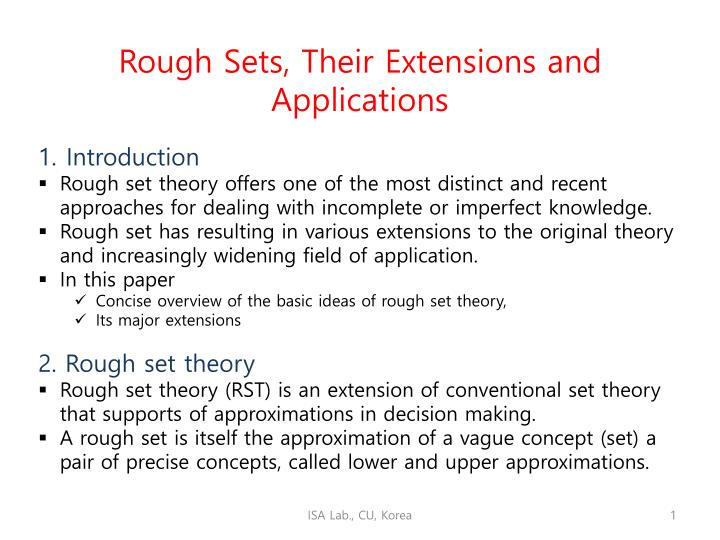 Rough Sets, Their Extensions and Applications