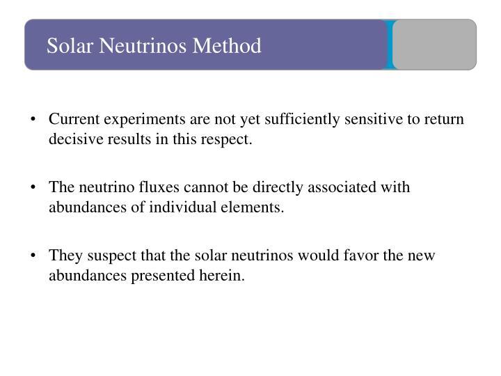 Solar Neutrinos Method