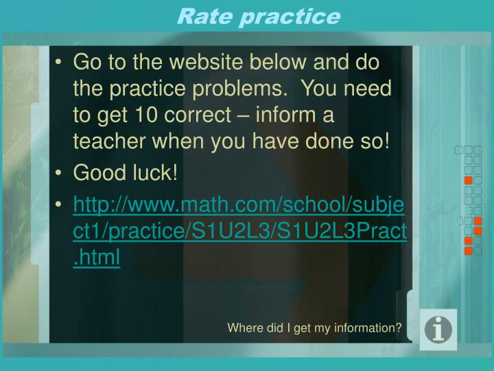 Rate practice