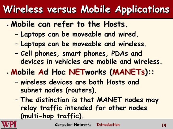 Wireless versus Mobile Applications