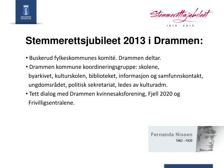 Stemmerettsjubileet 2013 i Drammen: