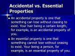 accidental vs essential properties