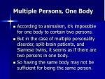 multiple persons one body