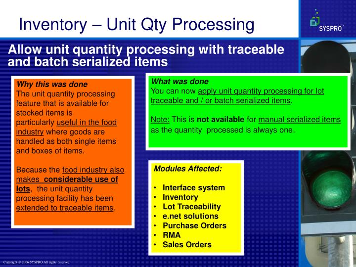 Allow unit quantity processing with traceable and batch serialized items