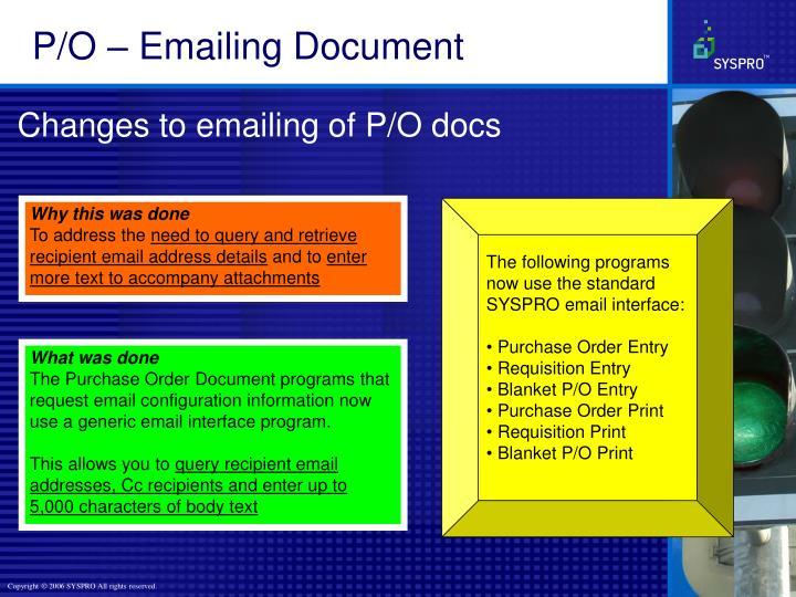P/O – Emailing Document