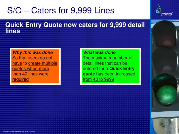 S/O – Caters for 9,999 Lines